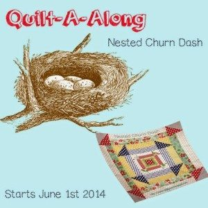 Nested Churn Dash Quilt-a-long – Starts June 1st 2014