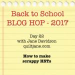 Back to school blog hop – Making multiple scrappy HSTs